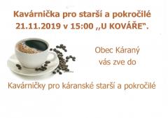 Kavárnička prostarší apokročilé 21.11.2019 v15:00 uKováře
